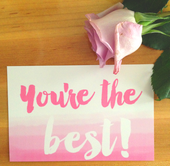 """you're the best"" free printable card from Burritos and Bubbly!"