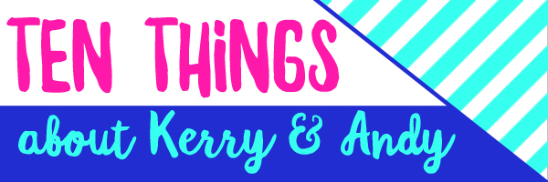 ten things about us / burritos and bubbly