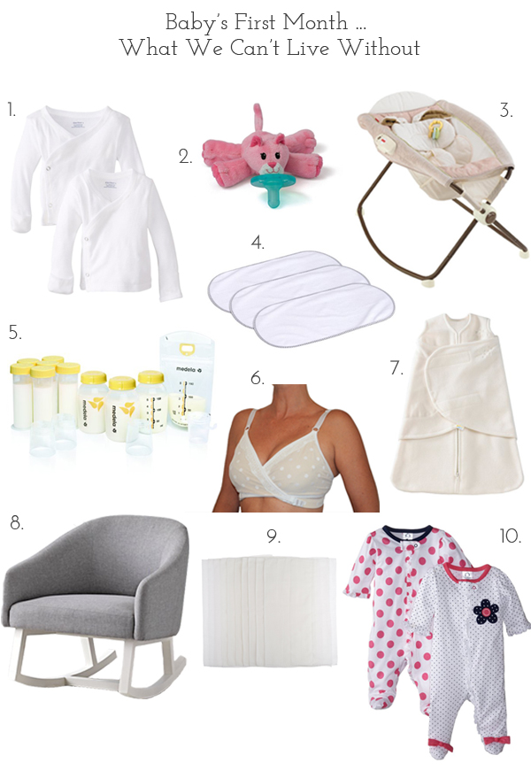 what we can't live without for baby's first month