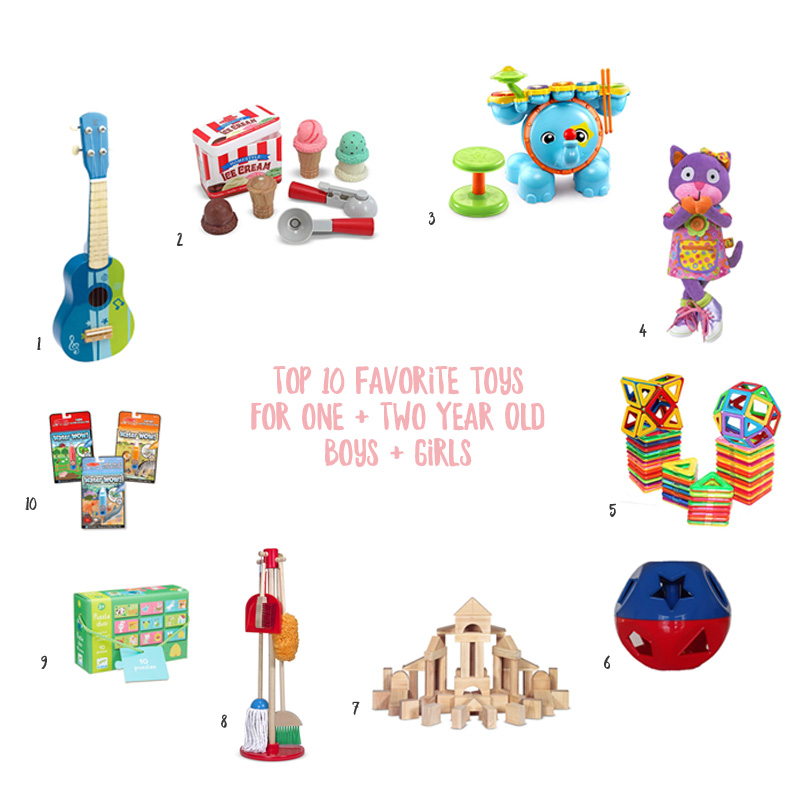 Top 10 favorite toys for one and two year old boys and girls / Burritos and Bubbly